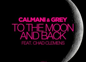 "Calmani & Grey ""To The Moon And Back"" ft. Chad Clemens"