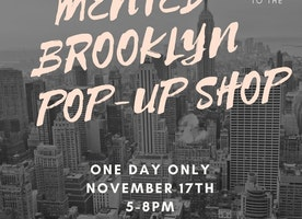 Mented Brooklyn Pop-Up Shop!