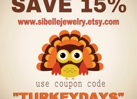 "Save 15% with coupon ""TURKEYDAYS"""