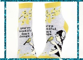 You're Beautiful, Don't Change Socks