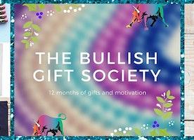 The Bullish Gift Society - 12 month gift membership