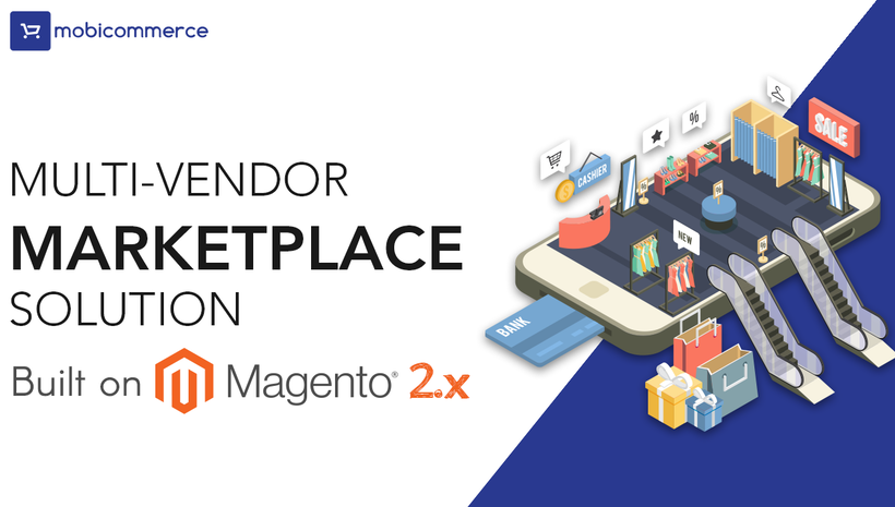Multi-Vendor Marketplace Solution Built with Magento
