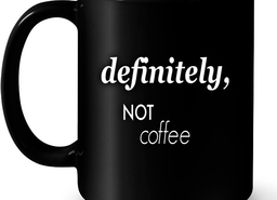 1214 Not Coffee Mug