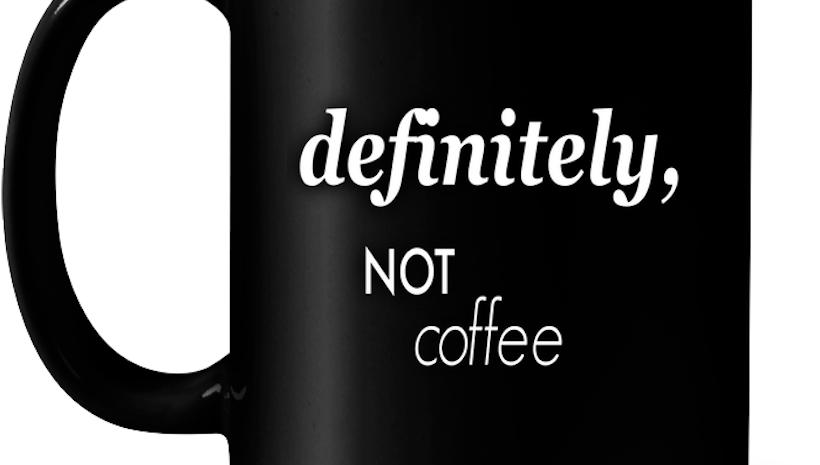 1214 Not Coffee Mug