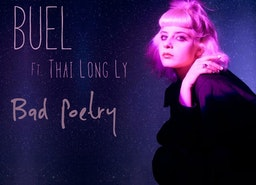 "Buel ft. Thai Long Ly ""Bad Poetry"""
