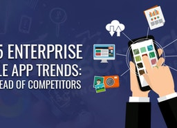 Best 5 Enterprise Mobile App Trends Stay in 2018