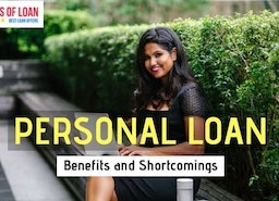 Personal Loans: Benefits and Shortcomings