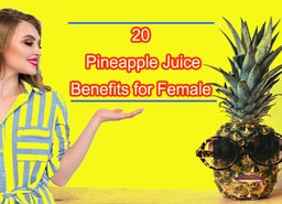 Is it True? Pineapple Juice Benefits Female More!