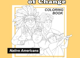 Agents of Change - Native Americans Coloring Book
