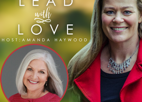 Lead With Love FREE video series - starts March 1st!