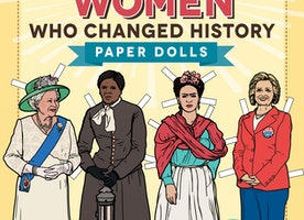 Awesome Women Who Changed History: Paper Dolls