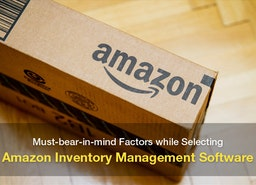 How to Choose an Amazon Inventory Management Software