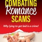 Can a book bring Romance Scams to a Screeching Halt?
