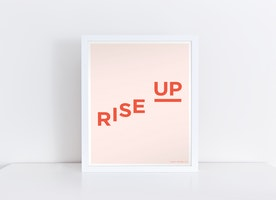 Rise Up Empowerment Print - Civil & Womens Rights | ACLU/PPact Donation