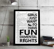 Girls just want to have FUNdamental rights - Feminist Print