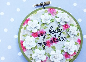 "My Body My Choice 4"" Hand Embroidery"