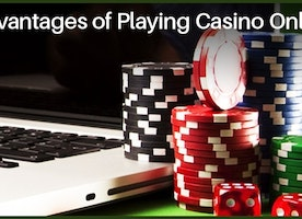Advantages of Playing Online Casino Games over Land-based Casino