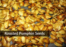 ROASTED PUMPKIN SEEDS- THE GUILT FREE SNACK YOU CAN BINGE ON!