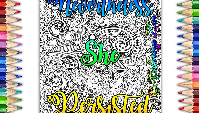 Nevertheless she persisted coloring book page