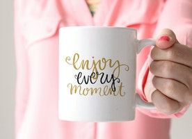 """enjoy every moment"" Positive Affirmation Mug for Moguls"
