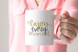 """enjoy every moment"" Positive Affirmation Mug for Moguls"