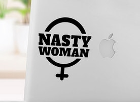 Nasty Woman -Vinyl Sticker - Car decal - Laptop decal