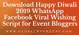 Download Happy Diwali 2019 WhatsApp Facebook Viral Wishing Script for Event Bloggers