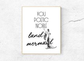 Leslie Knope Quote Print: Poetic Noble Land Mermaid