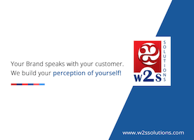 Build your Brand awareness with Great ROI through W2S Solutions