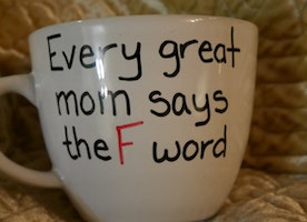 Mother's day funny mug - Great Moms say the F word gift mom present