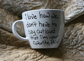 I love how we don't have to say outloud that I'm your favorite child custom mug gift, mother's day gift