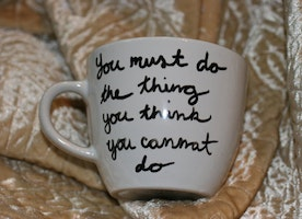 You must do the thing you think you cannot do Custom Mug Encouragement survive