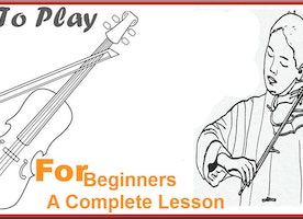 How To Play Violin For Beginners A Complete Lesson