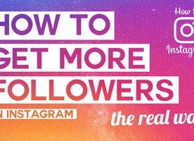 Top 5 Ways to Get More Followers on Instagram