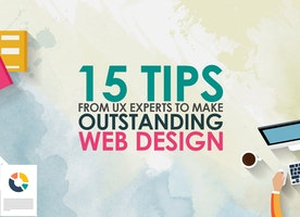 15 Tips from UX Experts to Make Outstanding Web Design