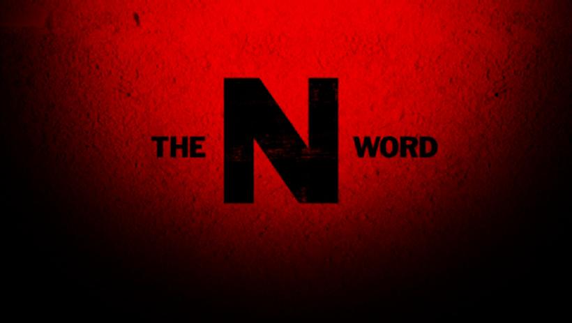"""The """"N"""" Word"""