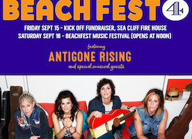 Girls Rising and Capital One present 4th Annual BeachFest Weekend, Sea Cliff NY featuring ANTIGONE RISING Friday, September 15th - Saturday, September 16th