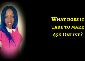 What Does It Take To Hit $5k A Month In Your Online Business?
