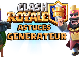 Generateur Clash Royale
