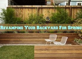 Revamping Your Backyard For Spring