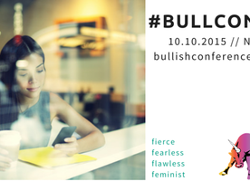 Why #BullCon15 is the Must-Attend Conference of the Season to Kick Start Your Career