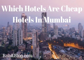 Which Hotels Are Cheap Hotels In Mumbai