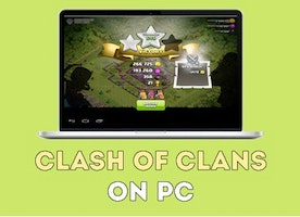 How to Play Clash of Clans on PC?