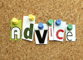 What's the best advice you have ever received?