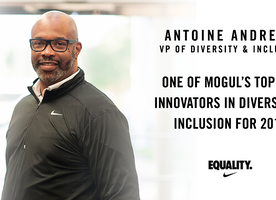 Nike's Antoine Andrews Named one of Mogul's Top Innovators in Diversity & Inclusion