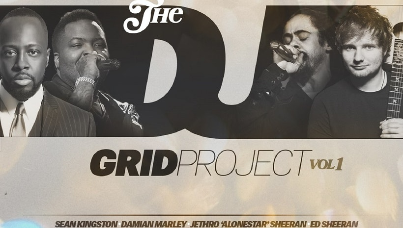 The DJ Grid's First Project Features Nothing But Billboard Charting Artists Like Damian Marley, Sean Kingston, Ed Sheeran, Contractor, Sean Paul, Wyclef & More!