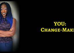 You: Change-Maker