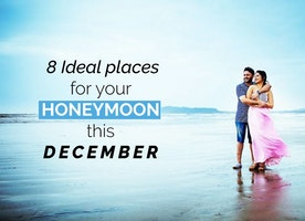 8 Ideal Destinations in India for Honeymoon in December