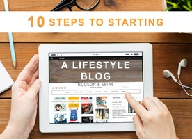 10 Steps to Starting a Lifestyle Blog