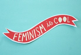 """""""I'm Not a Feminist, But..."""""""